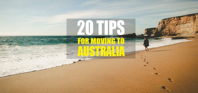 20 Tips for Moving to Australia