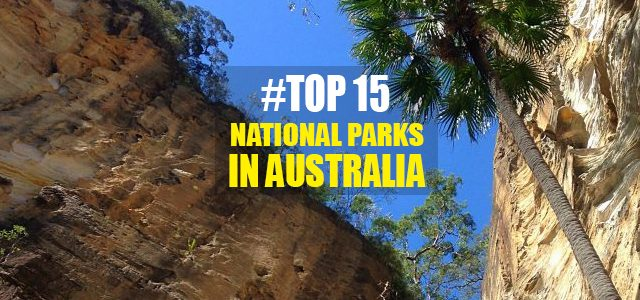 The Top 15 National Parks in Australia