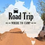 Road trip in Australia – Where to camp