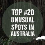 The 20 Best Unusual Spots in Australia