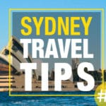 Sydney Travel Tips & Deals – Part#2