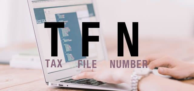 How to get a Tax File Number (TFN) – Online tutorial