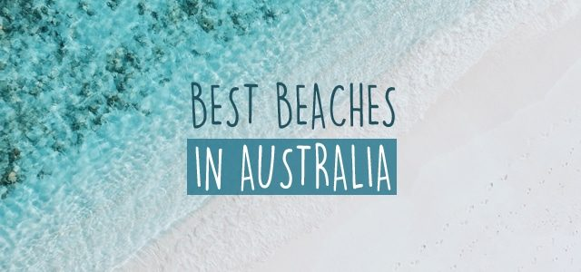 Best beaches in Australia – TOP #15