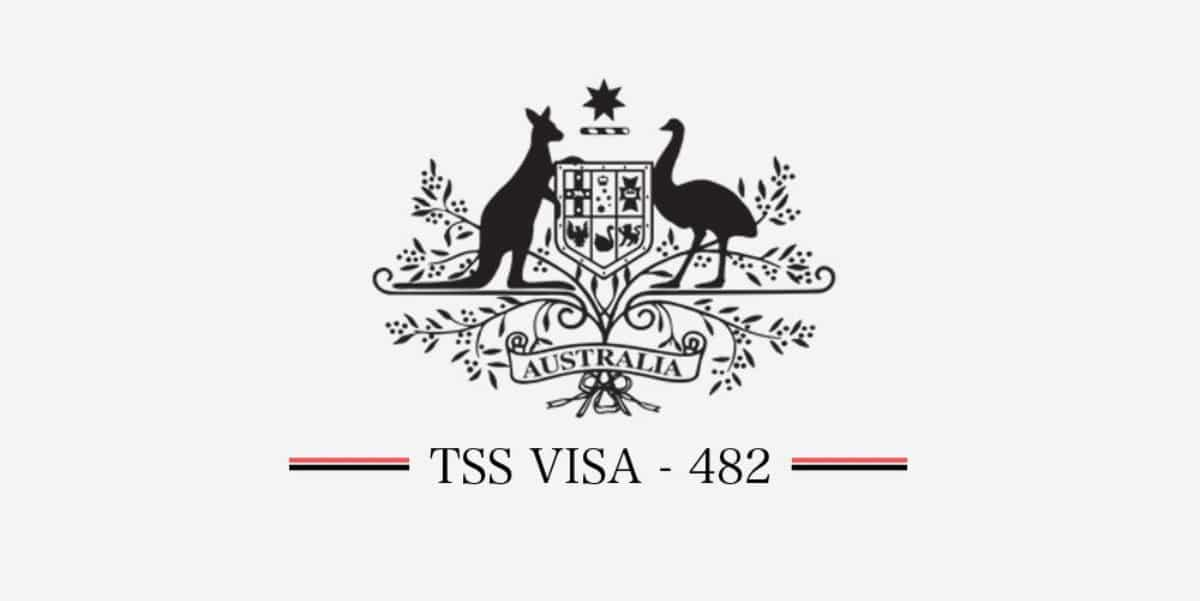 TSS Visa (Subclass 482 ) - The new Sponsorship Visa 457