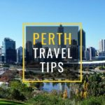 Perth Travel Tips