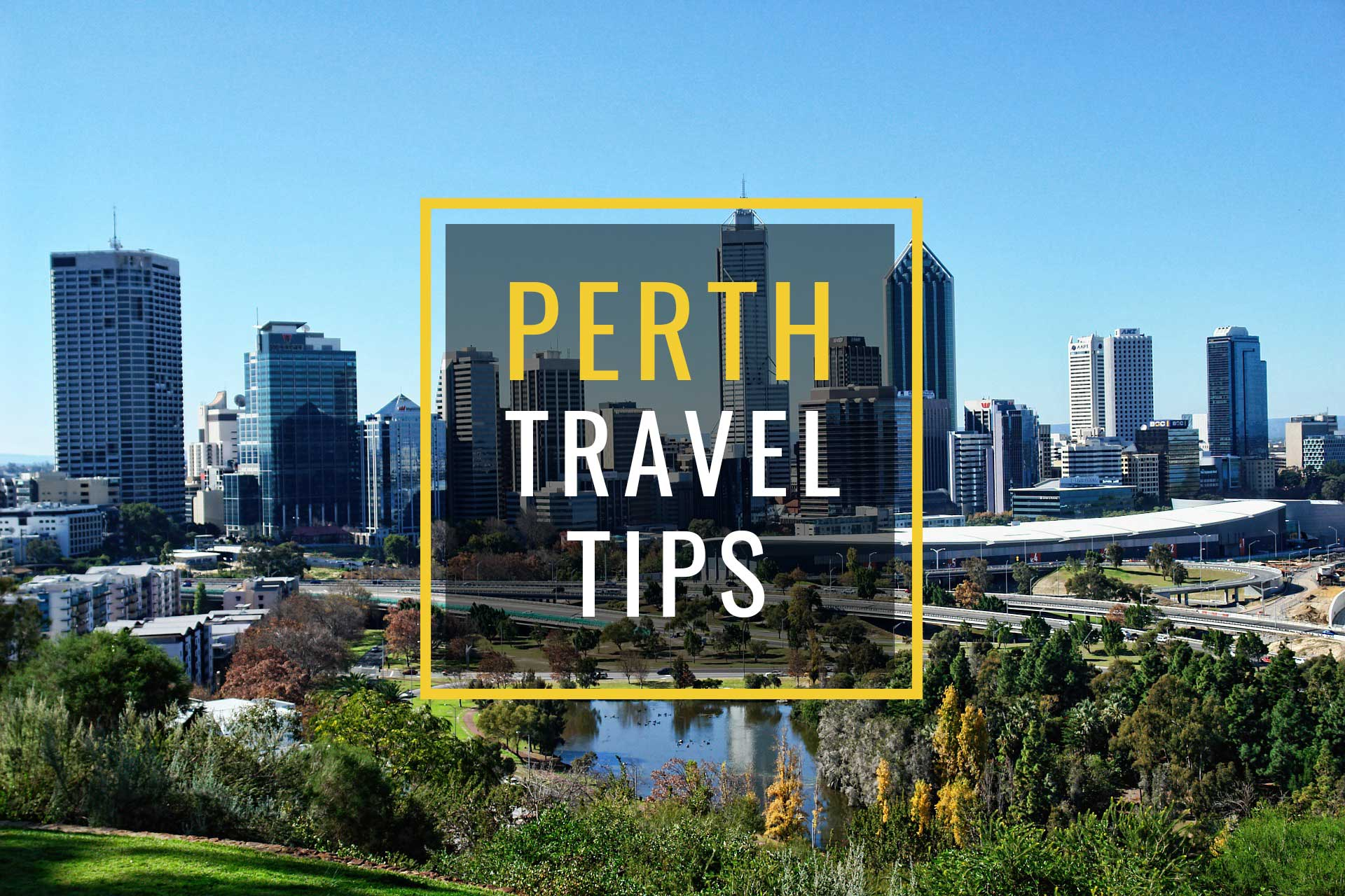 perth travel tips 0