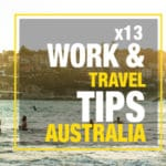 13 Work and Travel Tips for Australia